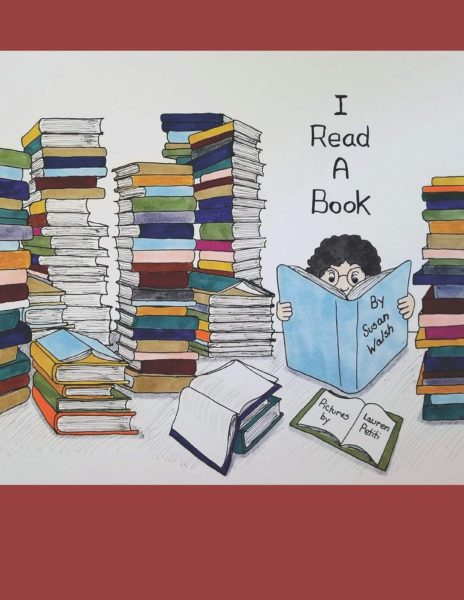 I Read A Book Solving Problems Through Literacy by Susan Walsh